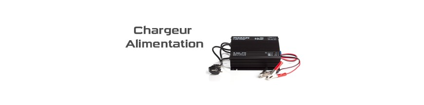 CHARGEUR / ALIMENTATION